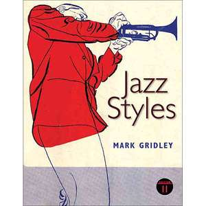 Jazz Styles History and Analysis, Gridley, Mark C. Art, Music