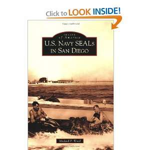 U.S. Navy SEALs in San Diego (Images of America) (Images