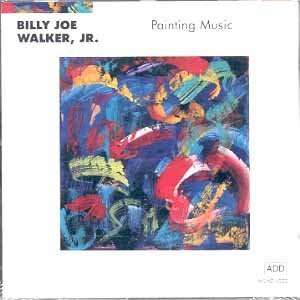 Painting Music: Billy Joe Walker Jr: Music
