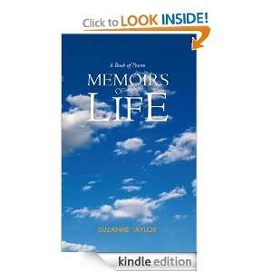 Memoirs of My Life A Book of Poems Suzanne Taylor