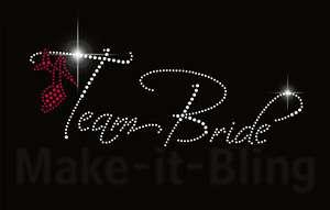 TEAM BRIDE   Rhinestone iron on heat transfer bridal or bachelorette