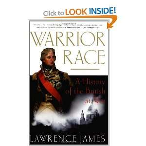 Warrior Race A History of the British at War