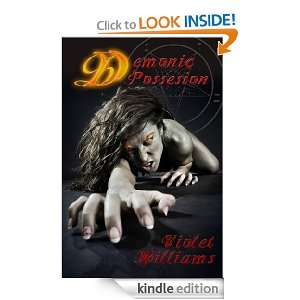 Demonic Possession (The Exorcism of Rose Masters): Violet Williams
