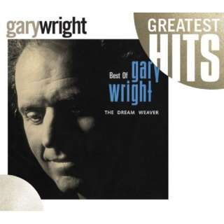 Best of Gary Wright Dream Weaver Gary Wright Music
