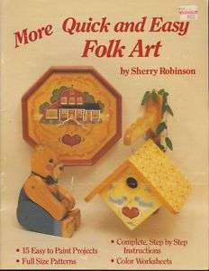 More Quick and Easy Folk Art~Sherry Robinson~Painting