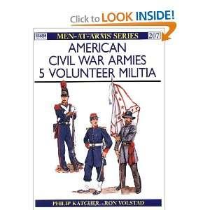 American Civil War Armies (5) Volunteer Militia (Men at