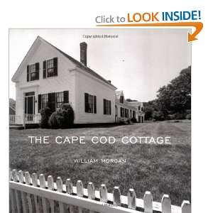 The Cape Cod Cottage [Paperback] William Morgan Books