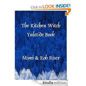 The Kitchen Witch Yuletide Book (The Kitchen Witch Collection) Mimi