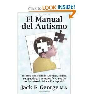 El Manual del Autismo Información Fácil de Asimilar