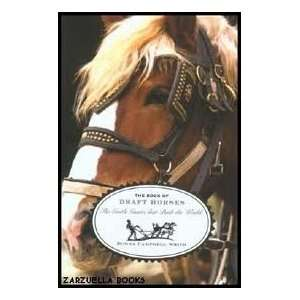 The Book of Draft Horses Publisher: The Lyons Press: Donna