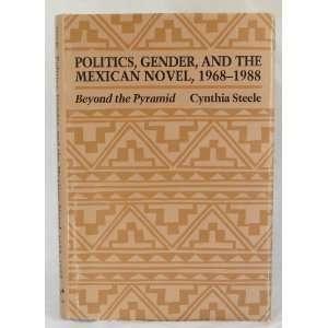(Texas Pan American Series) (9780292765306) Cynthia Steele Books