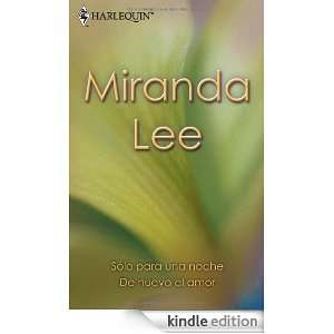 Sólo para una noche/De nuevo el amor (Spanish Edition): MIRANDA LEE