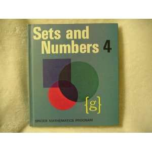 Sets and Numbers 4 (Singer Mathematics Program) Patrick