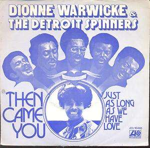 Dionne Warwicke & Detroit Spinners   Then Came You Dutch 1974 PS 7