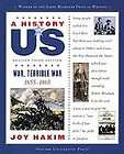 War, Terrible War: 1855 1865 A History of US Book 6, Joy Hakim