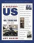 War, Terrible War: 1855 1865 A History of US Book 6, Joy Hakim