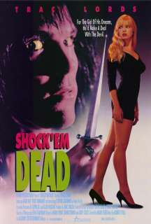 Shock Em Dead 27 x 40 Movie Poster Traci Lords
