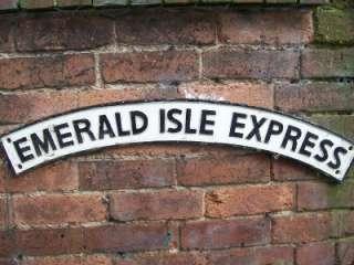 HEAVY GAUGE RAILWAY TRAIN SIGN ~ EMERALD ISLE EXPRESS