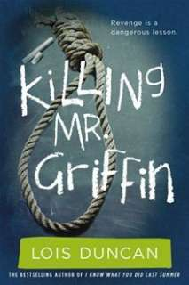 Killing Mr. Griffin By: Lois Duncan   eBook   Kobo