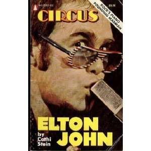 Elton John: [rocks piano pounding madman]: Cathi Stein