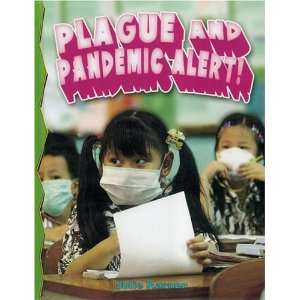 Pandemic Alert! (Disaster Alert!) (9780778715801) Julie Karner Books