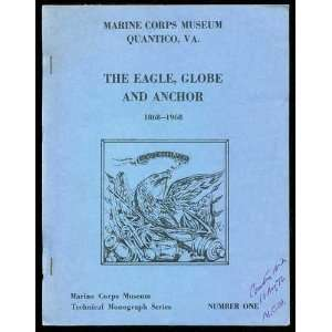 THE EAGLE, GLOBE AND ANCHOR 1868   1968   MARINE CORPS