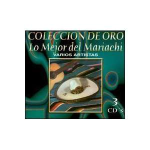 Mejor Del Mariachi Coleccion De Oro Various Artists Music