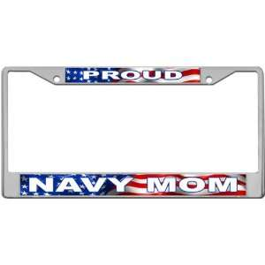 Proud   Navy Mom Custom License Plate METAL Frame from