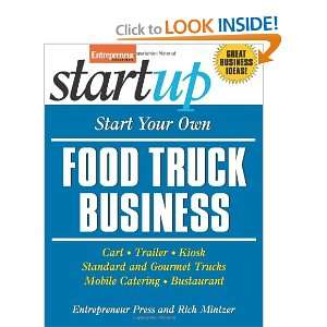 Start Your Own Food Truck Business Cart, Trailer, Kiosk, Standard and