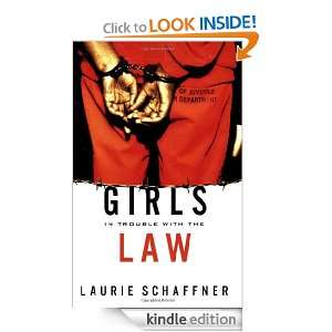 Girls in Trouble with the Law (Series in Childhood Studies) [Kindle