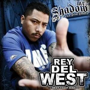 Rey Del West West Coast King Mr Shadow Music