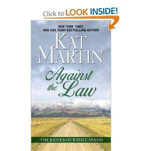 Against the Law (Raines of Wind Canyon) Kat Martin 9781410437358