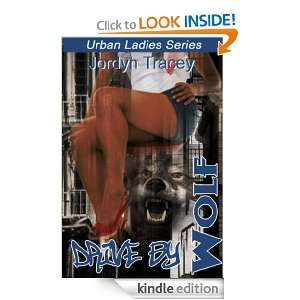 Drive By Wolf: Jordyn Tracey:  Kindle Store