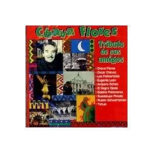 Tributo De Sus Amigos: CHAVA FLORES: Music