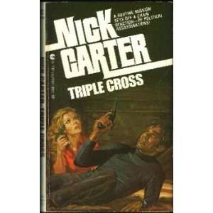Triple Cross (9780441824076) Nick Carter Books