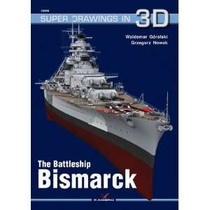 The Battleship Bismarck (Super Drawings in 3d) (Super