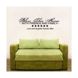 Bless This Home With Friends And Family 2 Wall Art Decal