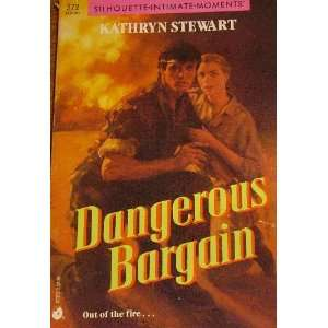 Dangerous Bargain (Silhouette Intimate Moments No. 372