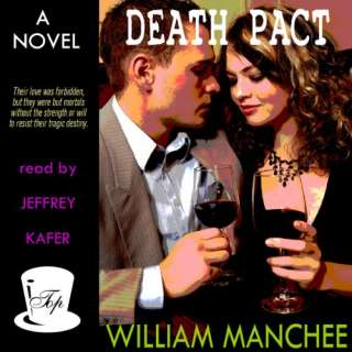 Death Pact by William Manchee and Jeffrey Kafer (Jun 1, 2011