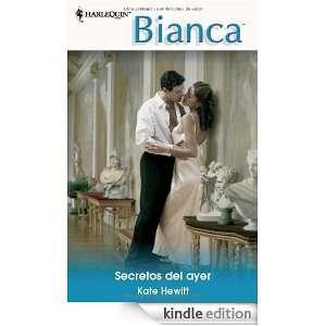 Secretos del ayer (Spanish Edition) KATE HEWITT  Kindle