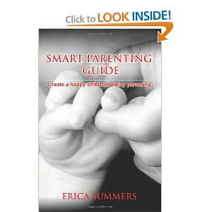 Happy Child and Enjoy Parenting (9781452838557): Erica Summers: Books