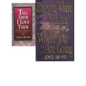 JOYCE MEYER 2 Paperback Books (1) Tell Them I love them, Receiving a