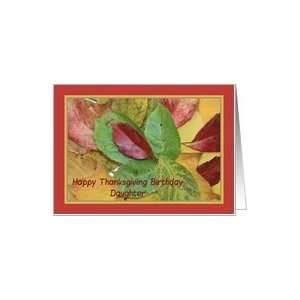 Happy Thanksgiving birthday card fall foliage daughter