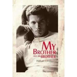 My Brother and His Brother [Paperback] Hakan Lindquist