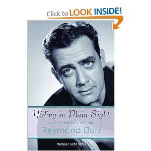 Start reading Hiding in Plain Sight: The Secret Life of Raymond Burr
