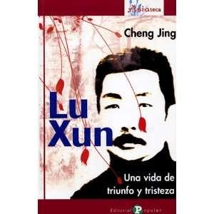 Lu Xun (9788478844432) Cheng Jing Books