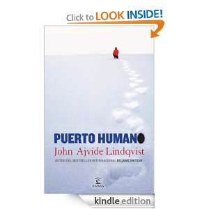 Puerto humano (Narrativa Espasa) (Spanish Edition): John Ajvide
