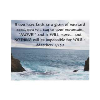 WILL move and NOTHING will be impossible for YOU!   Matthew 1720