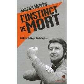 instinct De Mort de Jacques Mesrine