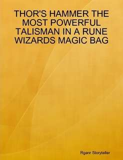 THORS HAMMER THE MOST POWERFUL TALISMAN IN A RUNE WIZARDS MAGIC BAG
